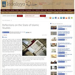 Reflections on the State of Islamic Studies