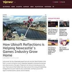 How Ubisoft Reflections is Helping Newcastle's Games Industry Grow Home