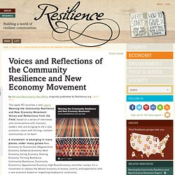 Voices and Reflections of the Community Resilience and New Economy Movement