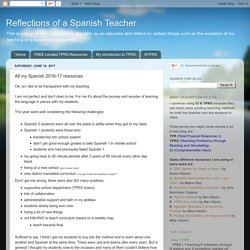 All my Spanish 2016-17 resources
