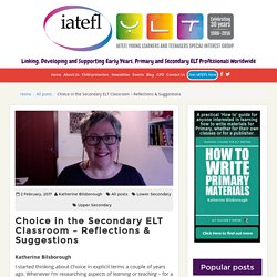 Choice in the Secondary ELT Classroom – Reflections & Suggestions – YLT