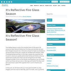 It's Reflective Fire Glass Season