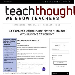 44 Prompts Merging Reflective Thinking With Bloom's Taxonomy