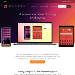 Reflector.app - AirPlay mirroring to your Mac or PC, wirelessly. - (Private Browsing)