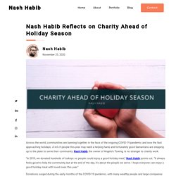 Nash Habib Reflects on Charity Ahead of Holiday Season