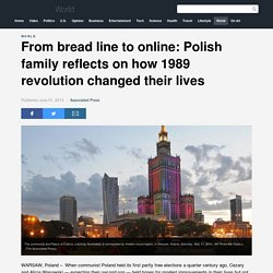 From bread line to online: Polish family reflects on how 1989 revolution changed their lives