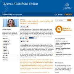 Reflekterande textanalys med koppling till författare och samhälle - Annika Sjödahl