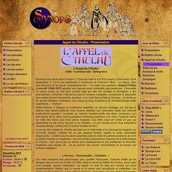 Synops : Reflets d'Acide et Jeux de Rôles ! - Appel de Cthulhu - Présentation