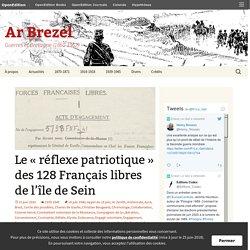 Le « réflexe patriotique » des 128 Français libres de l'île de Sein