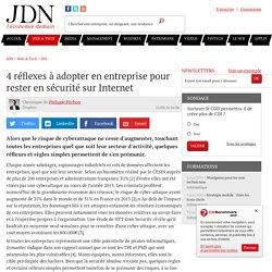 4 réflexes à adopter en entreprise pour rester en sécurité sur Internet