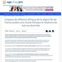 L'espace de réflexion éthique de la région Île-de-France publie une charte Éthique et relations de soin au domicile - 10/10/16