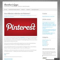 Une réflexion collective sur Pinterest ! « Recruteur à Gages