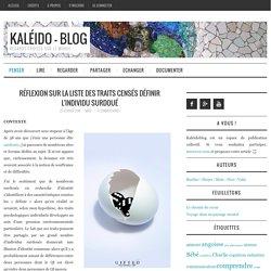 Réflexion sur la liste des traits censés définir l'individu surdoué – Kaléïdoblog