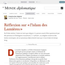 Réflexion sur « l'islam des Lumières », par Akram Belkaïd (Le Monde diplomatique, février 2016)