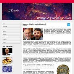 Krugman – Stiglitz : le débat inachevé