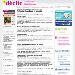 Livres : réflexion handicap et société - Déclic