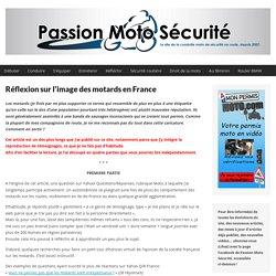 Réflexion sur l'image des motards en France