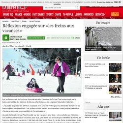 Réflexion engagée sur «les freins aux vacances» - 01/01/2013 - LaDepeche.fr