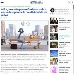 Alike, un corto para reflexionar sobre cómo desaparece la creatividad de los niños - La Mente es Maravillosa