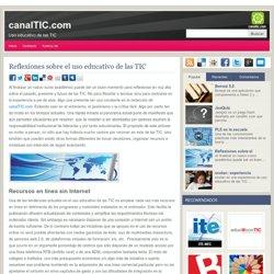 Reflexiones sobre el uso educativo de las TIC