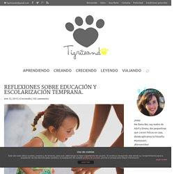 Reflexiones sobre educación y escolarización temprana.