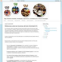 Reflexiones sobre las funciones del tutor (Actividad 2.5)