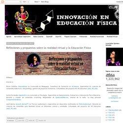 Educación Física: Reflexiones y propuestas sobre la realidad virtual y la Educación Física