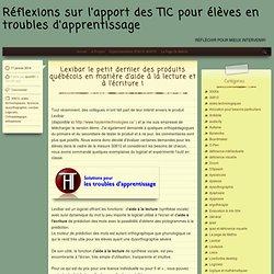 Lexibar le petit dernier des produits québécois en matière d'aide à la lecture et à l'écriture !