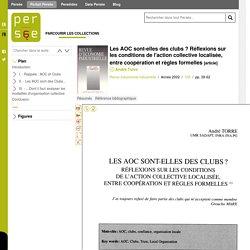 PERSEE - 2002 - Les AOC sont-elles des clubs ? Réflexions sur les conditions de l'action collective localisée, entre coopération et règles formelles