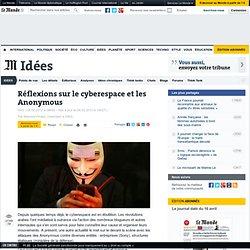 Réflexions sur le cyberespace et les Anonymous