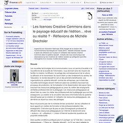 Les licences Creative Commons dans le paysage éducatif de l'édition... rêve ou réalité? - Réflexions de Michèle Drechsler - Éducation