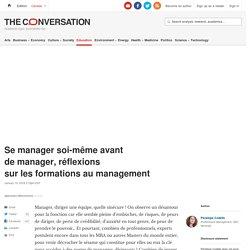 Se manager soi-même avant demanager, réflexions surlesformations aumanagement