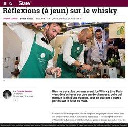 Réflexions (à jeun) sur le whisky