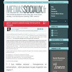 [Médias sociaux] Réflexions autour du community management et du rôle des agences : pourquoi le community manager doit faire partie de l'entreprise