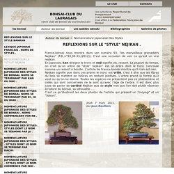 """REFLEXIONS SUR LE """"STYLE"""" NEJIKAN . - Bonsai-club du Lauragais"""