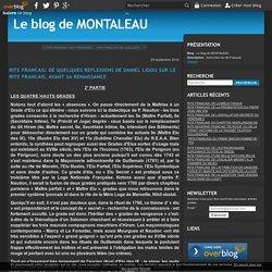 RITE FRANCAIS: DE QUELQUES REFLEXIONS DE DANIEL LIGOU SUR LE RITE FRANCAIS, AVANT SA RENAISSANCE - Le blog de MONTALEAU