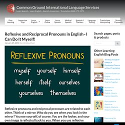 Reflexive and Reciprocal Pronouns in English