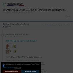 Réflexologie Générale et diabète - ORGANISATION NATIONALE DES THÉRAPIES COMPLÉMENTAIRES