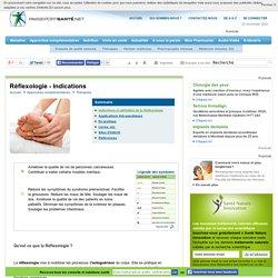 Réflexologie - Quelles indications pour la réflexologie ?