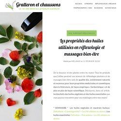 Les propriétés des huiles utilisées en réflexologie et massages bien-être – Gratteron et chaussons