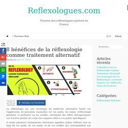 8 bénéfices de la réflexologie comme traitement alternatif - Reflexologues.com