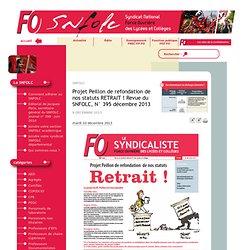 Projet Peillon de refondation de nos statuts RETRAIT ! Revue du SNFOLC, N° 395 décembre 2013 - snFOlc - Syndicat National FORCE OUVRIERE des Lycées et Collèges