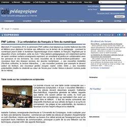 PNF Lettres : 3 La refondation du français à l'ère du numérique