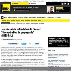 """Journées de la refondation de l'école: """"Une opération de propagande"""" (SNES-FSU)"""