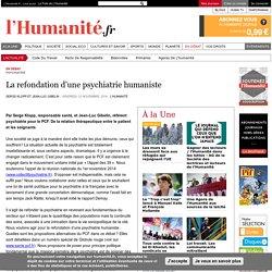 La refondation d'une psychiatrie humaniste