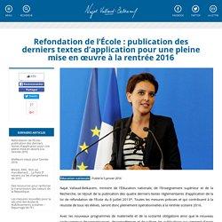 Refondation de l'École : publication des derniers textes d'application pour une pleine mise en œuvre à la rentrée 2016
