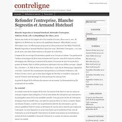 Refonder l'entreprise, Blanche Segrestin et Armand Hatchuel