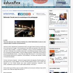 Refonder l'école avec le numérique et la pédagogie