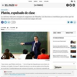 2015 Reforma educativa: Platón, expulsado de clase