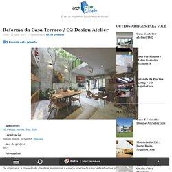 Reforma da Casa Terraço / O2 Design Atelier